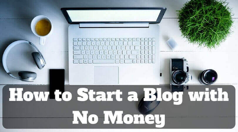 How to Start a Blog with No Money